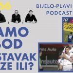 Bijelo-plavi podcast #66: Samo bod